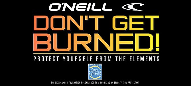 Don't Get Burned O'Neill